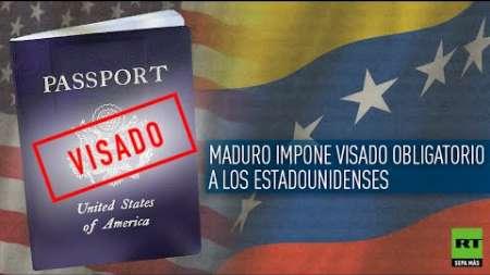 Maduro impone visado obligatorio a los estadounidenses