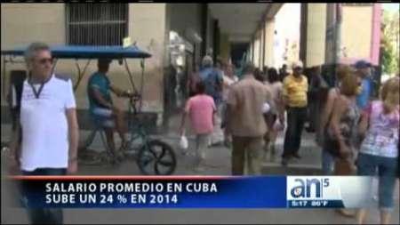 El salario promedio en Cuba sube un 24 % en 2014