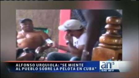"""Alfonso Urquiola: """"En la pelota cubana hay mucha corrupción"""""""